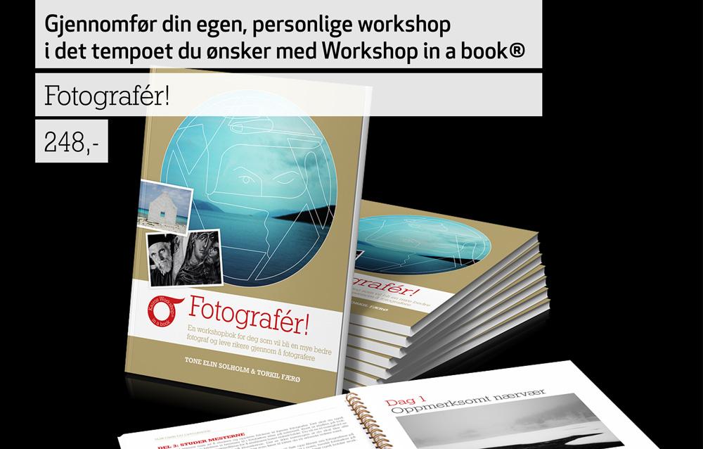 Fotografér, fotokurs, workshopbok, lærebok, lær å fotografere